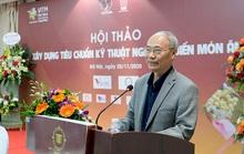 Đưa Việt Nam trở thành Bếp ăn thế giới