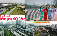 TP HCM: Đánh thức thành phố phía Đông