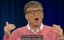 Xem tỉ phú Bill Gates tiên đoán về đại dịch, giật mình nghĩ tới Covid-19