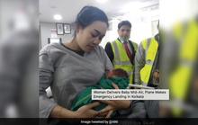 Máy bay hạ cánh khẩn vì sản phụ sinh con giữa chuyến bay