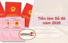 Toàn bộ các khoản tiền phải nộp khi làm Sổ đỏ năm 2020
