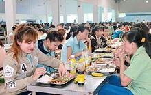 Nâng bữa ăn giữa ca công nhân lên 22.000 đồng/suất