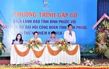 Bình Phước: Lãnh đạo tỉnh sẽ đối thoại trực tiếp với công nhân
