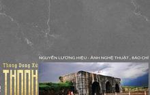 Thong dong xứ Thanh cùng Nguyễn Lương Hiệu