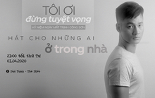 Ca sĩ hát từ phòng khách, livestream tưởng nhớ Trịnh Công Sơn