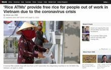 Truyền thông quốc tế: ATM gạo là điều khó tin có thật