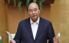 Thủ tướng: Hà Nội, TP HCM và 26 tỉnh, thành tiếp tục thực hiện nghiêm Chỉ thị 16