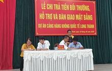 Chi trả tiền đền bù cho các hộ bị giải tỏa ở dự án Sân bay Long Thành