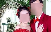 Cô dâu trẻ mang vàng nhà chồng cho bỏ đi sau 4 ngày cưới