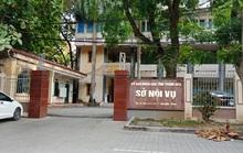 Vì sao Trưởng phòng Sở Nội vụ tỉnh Thanh Hóa bị bắt?