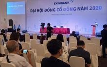 Đại hội cổ đông thường niên 2020 của Eximbank lại bất thành