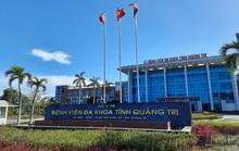 Bệnh viện Đa khoa Quảng Trị tạm dừng tiếp nhận bệnh nhân đến khám bệnh