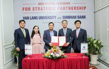 Ngân hàng Shinhan và Đại học Văn Lang hợp tác chiến lược