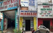 Đồng Nai: Bất ngờ kiểm tra, cùng lúc phát hiện 3 cơ sở massage tắm tiên