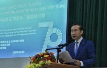 Trao đổi thẳng thắn và sâu sắc về 70 năm quan hệ Việt - Trung