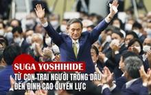 [eMagazine] Suga Yoshihide: Từ con trai người trồng dâu đến đỉnh cao quyền lực