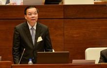 Kỳ họp Quốc hội tháng 10 có nội dung liên quan Bộ trưởng Chu Ngọc Anh