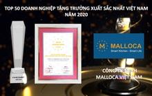 Malloca vào Top 50 doanh nghiệp tăng trưởng xuất sắc nhất Việt Nam năm 2020