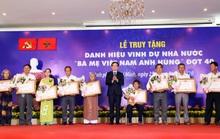 TP HCM tổ chức lễ truy tặng danh hiệu vinh dự Nhà nước Bà mẹ Việt Nam Anh hùng
