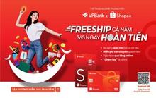 Thẻ tín dụng VPBank - Shopee ưu đãi miễn phí vận chuyển và hoàn tiền lên đến 10% suốt cả năm