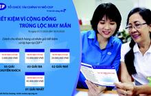 Gửi tiết kiệm trúng thẻ tiết kiệm có kỳ hạn tại CEP