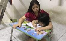 Khó khăn không gục ngã (*): Học tốt để ba mẹ vui