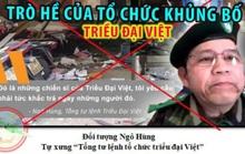 Bộ Công an thông báo về tổ chức khủng bố Triều đại Việt