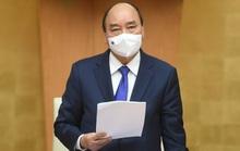 Thủ tướng yêu cầu nghiên cứu biện pháp phòng, chống dịch trong bối cảnh mới