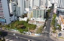 Đất vàng đường biển Nha Trang bỏ hoang