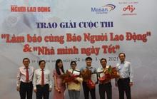 Trao giải 2 cuộc thi Làm báo cùng Báo Người Lao Động và Nhà mình ngày Tết