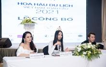 Hoa hậu Du lịch Việt Nam Toàn cầu 2021: Chấp nhận thí sinh dao kéo, chuyển giới