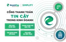 Ecompay/Simplify - Công cụ thanh toán hiệu quả cho doanh nghiệp thời số hóa