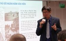 Nêu hình mẫu hồi sinh ở Hàn Quốc để nói về phát triển Hà Nội thành kinh đô sáng tạo