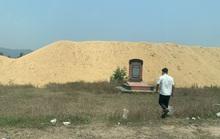 """Chủ tịch tỉnh Bình Định yêu cầu xử lý dứt điểm núi cát """"khủng"""" trong khu di tích lịch sử"""