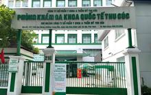 Vụ vợ chồng giám đốc mắc Covid-19: Phòng khám Thu Cúc bị phạt 20 triệu đồng