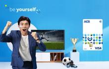 ACB chào sân bộ thẻ ngân hàng mới - tinh thần Be Yourself
