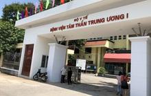 Ai điều hành Bệnh viện Tâm thần Trung ương sau khi ông Vương Văn Tịnh bị cách chức?