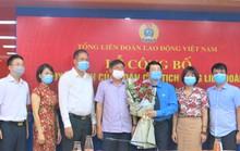 Tổng Liên đoàn Lao động Việt Nam có tân Phó Ban Tài chính