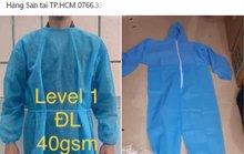 Quần áo bảo hộ y tế giá rẻ bán đầy chợ mạng