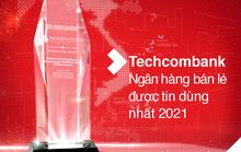 Techcombank là Ngân hàng Bán lẻ được tin dùng nhất tại Việt Nam và Top 6 châu Á - Thái Bình Dương