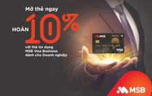 MSB ra mắt Thẻ tín dụng MSB Visa Business với nhiều ưu đãi hấp dẫn