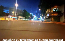 CLIP: Cận cảnh xử phạt người dân vi phạm ra đường sau 18 giờ ở Tiền Giang