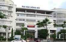 Gần 70 người dùng bằng giả Đại học Đông Đô làm nghiên cứu sinh