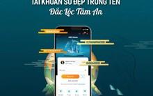 Ngân hàng Việt Nam đầu tiên cung cấp tên định danh tự chọn trong số tài khoản