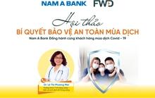 Bí quyết bảo vệ sức khỏe và vững vàng tài chính trước diễn biến phức tạp của Covid-19