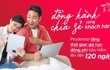 Prudential Việt Nam tăng thời gian gia hạn đóng phí bảo hiểm lên đến 120 ngày
