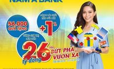 Nam A Bank dành 26 tỉ đồng tri ân khách hàng