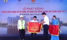 Phát động Tháng hành động về an toàn, vệ sinh lao động ngành xây dựng