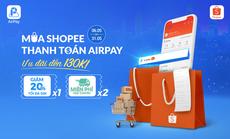 Ví điện tử AirPay chính thức có mặt trên Shopee
