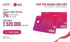 Thẻ tín dụng liên kết Lotte Mart - Lotte Finance: giải pháp mùa mua sắm cuối năm